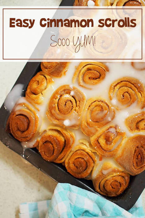 Cinnamon Scrolls Recipe: Quick, Easy & DELICIOUS! | ♨ Family & Food ♨ | Scoop.it