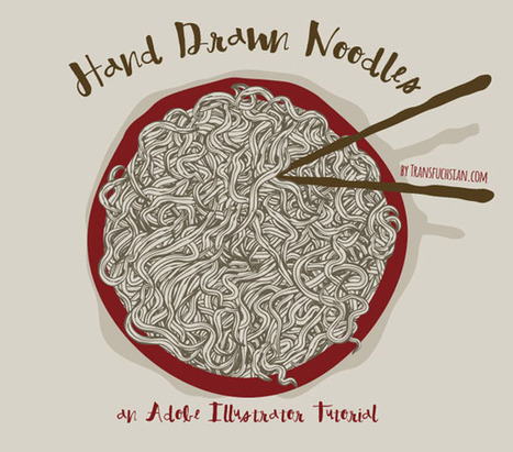 How to quickly Create a Bowl of Hand drawn Noodles | Vectors | Scoop.it