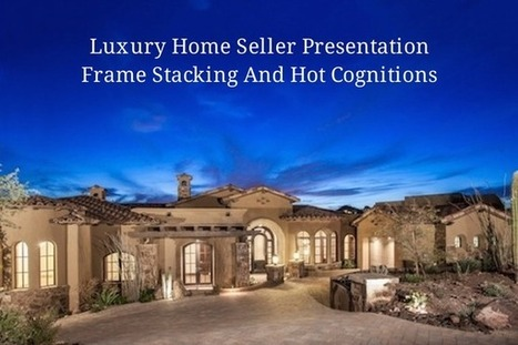 Real Estate Training – Luxury Home Seller Presentation - Step #6 | Real Estate | Scoop.it