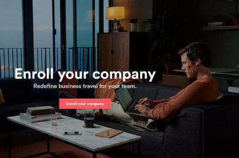 Comment Airbnb compte aussi piquer aux hôtels la clientèle professionnelle | Médias sociaux et tourisme | Scoop.it