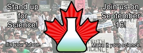 On Sept. 16, Stand Up For Science! Tell the Harper gov't to stop muzzling scientists & apply scientific research to policy-making | World News & Current Affairs | Scoop.it