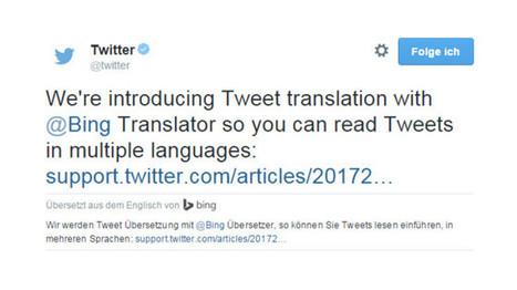Twitter führt Tweet-Übersetzungen ein | Social Media | Tutorials | Social Media and its influence | Scoop.it