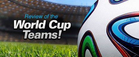 Bet The World Cup - Another review of the World Cup teams! | Bet the World Cup | News Bet The World Cup | Scoop.it