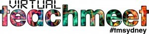 TeachMeet Sydney Virtual 12th Sept 12 #TMSydney | Educators CPD Online | Scoop.it