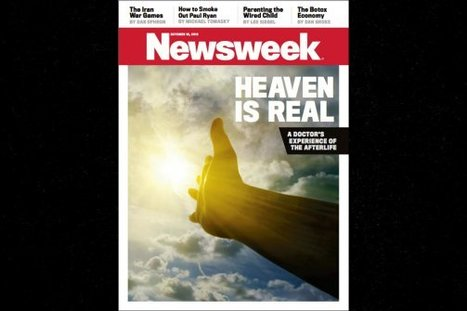 Heaven Is Real: A Doctor's Experience With the Afterlife | GOSSIP, NEWS & SPORT! | Scoop.it