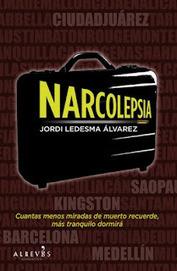Narcolepsia, de Jordi Ledesma Álvarez   Miscelaneo de Ideas.   Scoop.it