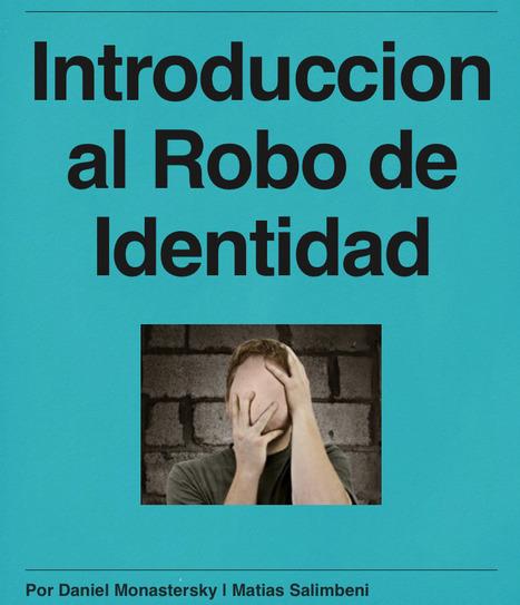 Introducción al robo de identidad - Texto descargable | Psicología desde otra onda | Scoop.it