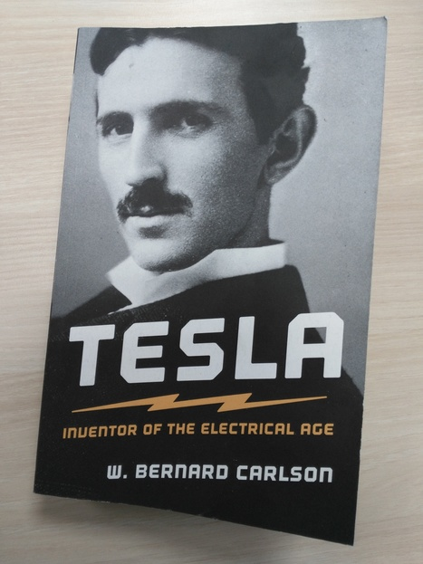Marathon Tesla – « Tesla: Inventor of the Electrical Age » de W. Bernard Carlson | C@fé des Sciences | Scoop.it