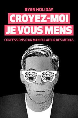 Editions Globe » Croyez-moi, je vous mens | Alerte sur les ouvrages parus | Scoop.it