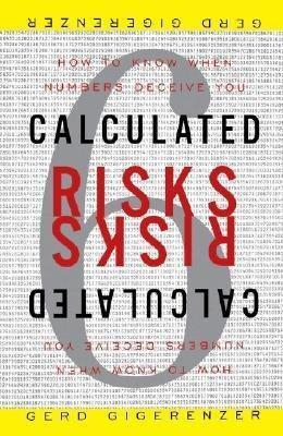 Gigerenzer: Calculated Risks | Book Diary | Scoop.it