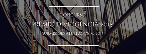 Prémio Divergência 2015 - Editorial Divergência | Ficção científica literária | Scoop.it