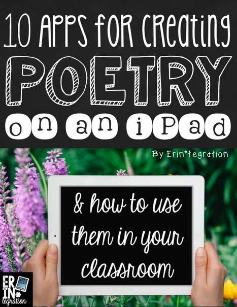 10 apps for creating poetry on the iPad | Technology Erintegration | Digital Storytelling Tools, Apps and Ideas | Scoop.it