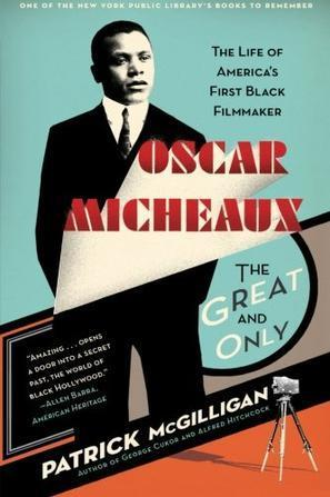 Oscar Micheaux: The first African American Film Director | The first African American film director | Scoop.it