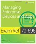 Exam Ref 70-696 Managing Enterprise Devices and Apps - PDF Free Download - Fox eBook | IT Books Free Share | Scoop.it