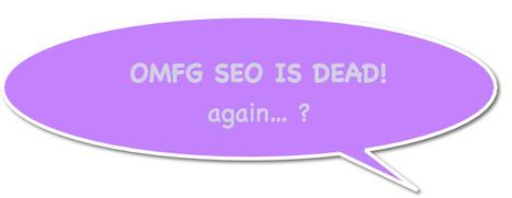 Is SEO Dead? NOOOOOOO! - SEW | Surviving Social Chaos | Scoop.it