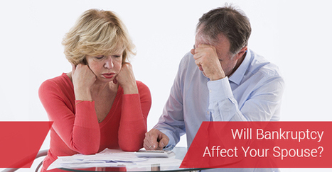 Will My Bankruptcy Affect My Spouse? | Interests | Scoop.it
