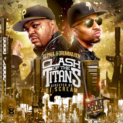 DJ Paul & Drumma Boy - Clash Of The Titans Hosted by DJ Scream | Create Events in your community with www.Indiegogo.com | Scoop.it
