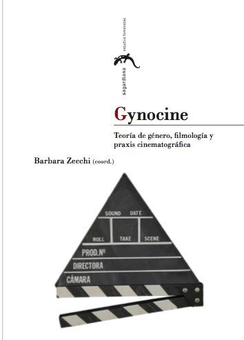 Gynocine: Teoría de género, filmología y praxis cinematográfica | The UMass Amherst Spanish & Portuguese Program Newsletter | Scoop.it