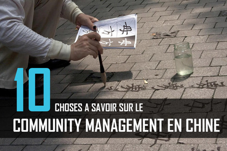 10 choses à savoir sur le community management en Chine - Le JCM | Journal du Community Manager | Web information Specialist | Scoop.it
