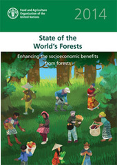 State of the World's Forest 2014 | FAO | Development, agriculture, hunger, malnutrition | Scoop.it