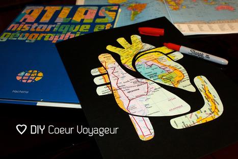 DIY Coeur Voyageur | Du fait main & some handmade | Scoop.it
