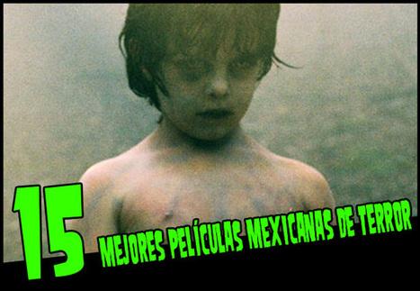 Las 15 mejores películas mexicanas de terror | Cine PREMIERE | Peliculas de terror | Scoop.it