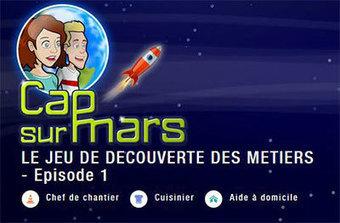 """""""Cap sur Mars"""", pour découvrir les métiers qui recrutent   Gamification et Serious Game   Scoop.it"""
