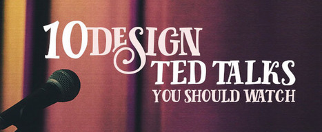 10 Design TED Talks You Should Watch | Marketing | Scoop.it