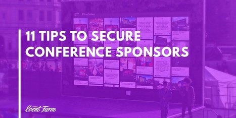 11 Tips to Secure Conference Sponsors | meetingdesign.com | Scoop.it