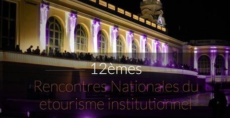 #ET12 Let's go ! | Etourisme.info | E-Tourisme et Animation numérique du territoire | Scoop.it
