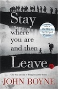 Stay Where You Are and Then Leave by John Boyne - review | The Irish Literary Times | Scoop.it