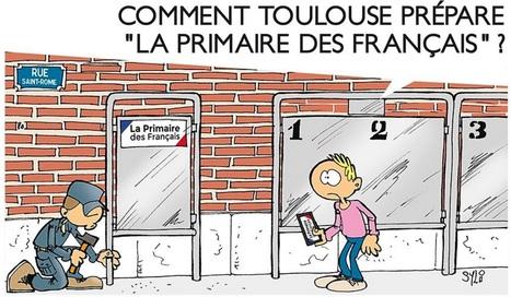 La Primaire des Français à Toulouse et sa région | Toulouse La Ville Rose | Scoop.it