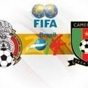 Diretta Live Mondiali 2014 tra Messico Camerun | Mondiali brasile 2014 | Scoop.it