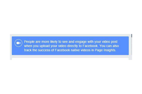 Facebook Nudges Page Owners To Post Native Video, Not YouTube | MarketingHits | Scoop.it