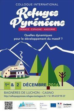 Colloque sur les refuges pyrénéens les 1er et 2 décembre à Luchon | Vallée d'Aure - Pyrénées | Scoop.it