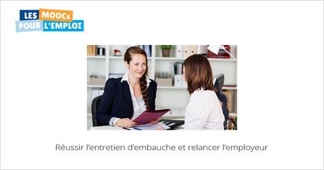 Réussir l'entretien d'embauche et relancer l'employeur le 27/07. Mooc de Pôle Emploi   CV, lettre de motivation, entretien d'embauche   Scoop.it