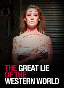 The Great Lie of the Western World  The Tap Gallery | Great Lie of the Western World: Reviews | Scoop.it