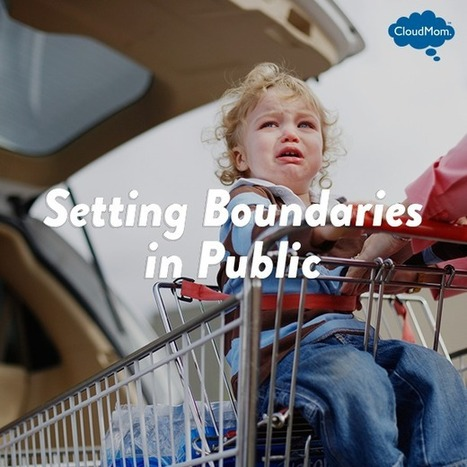 Setting Boundaries in Public | CloudMom | My Parenting Tips | Scoop.it