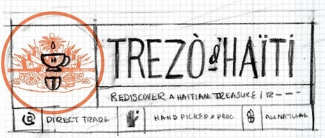 A Look Behind The Creative Curtain: Trezo d'Haiti Coffee Identity Creation | Collaborative Revolution | Scoop.it