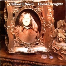 Clifford T. Ward - Home Thoughts From Abroad (1973) | Vinyles et disques, pop & rock | Scoop.it