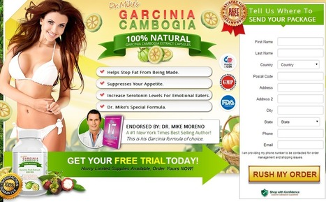 Dr. Mikes Garicnia Cambogia Review - GET FREE TRIAL SUPPLIES LIMITED!!! | Good Way For Burn Fatness Easily | Scoop.it