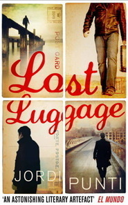 Lost Luggage by Jordi Puntí | literateur.com | Books about Spain | Scoop.it