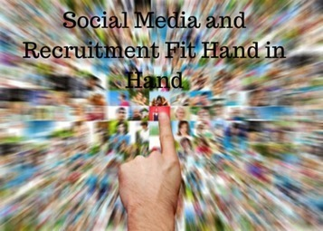 Social Media and Recruitment Fit Hand in Hand - Social-Hire   Social Media & Digital Careers   Scoop.it
