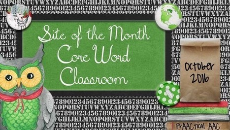 Site of the Month: Core Word Classroom | AAC: Augmentative and Alternative Communication | Scoop.it