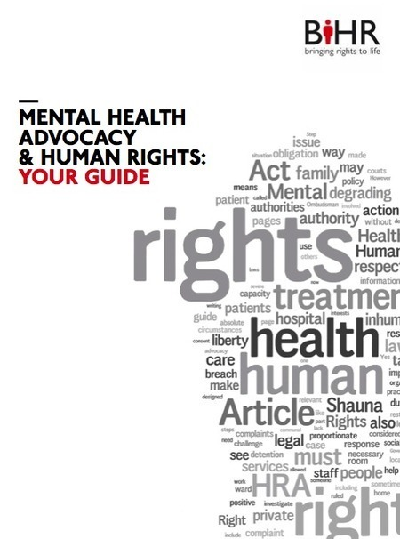 New Guide to Mental Health Advocacy and Human Rights | Social Work and Mental Health | Scoop.it