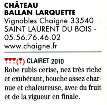 Guide Hubert 2011 - Château Ballan-Larquette Bordeaux clairet 2010 | Nombrilisme | Scoop.it