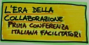 PRIMA CONFERENZA ITALIANA FACILITATORI | Conetica | Scoop.it