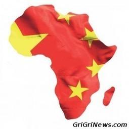 Afrique-Chine l'entente bénéfique !? | Autres Vérités | Scoop.it