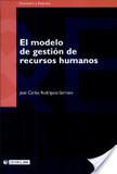 El modelo de gestión de recursos humanos | Gestión de personal y el uso del las Tic como una nueva modalidad de Trabajo | Scoop.it
