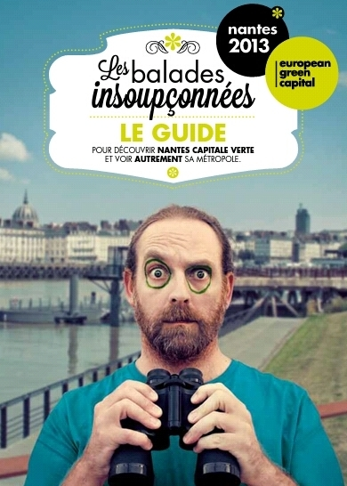 Les Balades Insoupçonnées   Nantes Capitale verte de l'Europe 2013   Revue de Web par ClC   Scoop.it